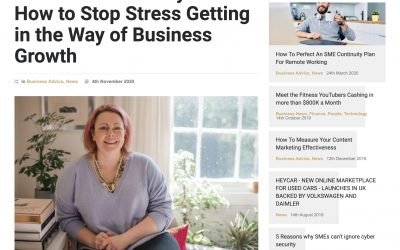 National Stress Awareness Day 2020: How to Stop Stress Getting in the Way of Business Growth